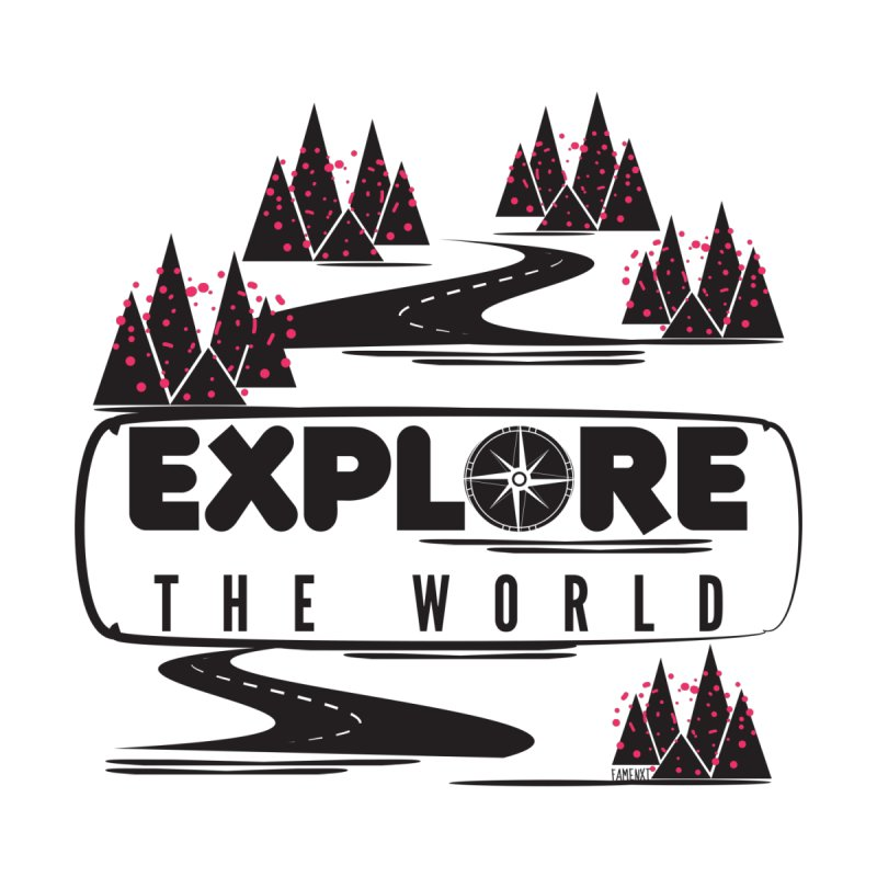 Explore the World None  by Famenxt