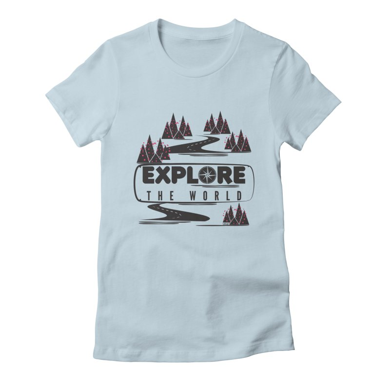 Explore the World Women's Fitted T-Shirt by Famenxt