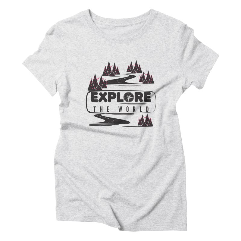 Explore the World Women's Triblend T-Shirt by Famenxt