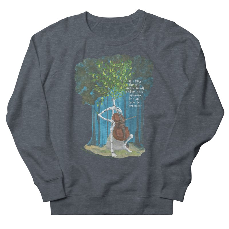 cello practice Women's French Terry Sweatshirt by Family Tree Artist Shop