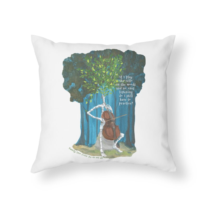 cello practice Home Throw Pillow by Family Tree Artist Shop