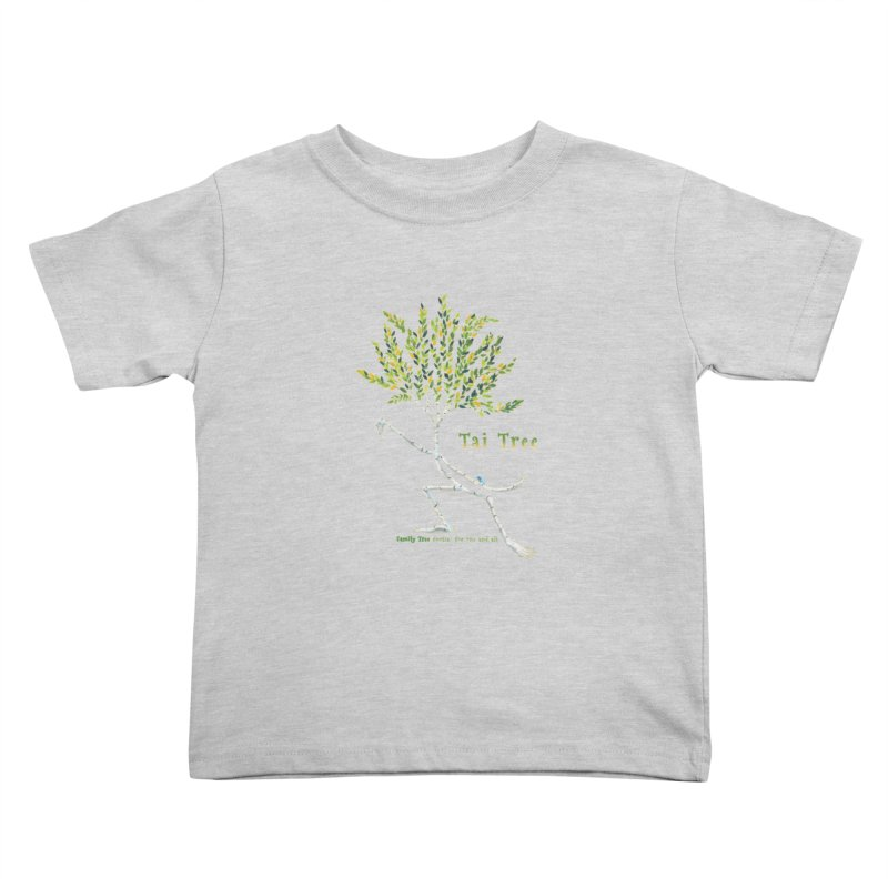 Tai Tree Kids Toddler T-Shirt by Family Tree Artist Shop