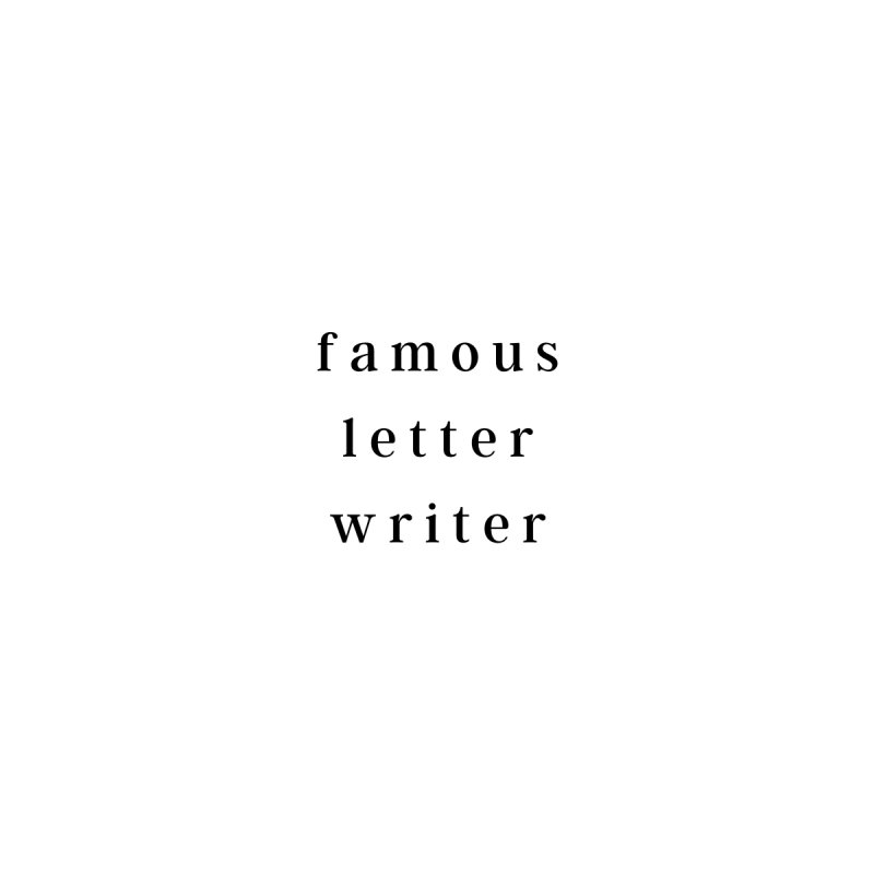 Famous Letter Writer Merch Men's T-Shirt by Famous Letter Writer