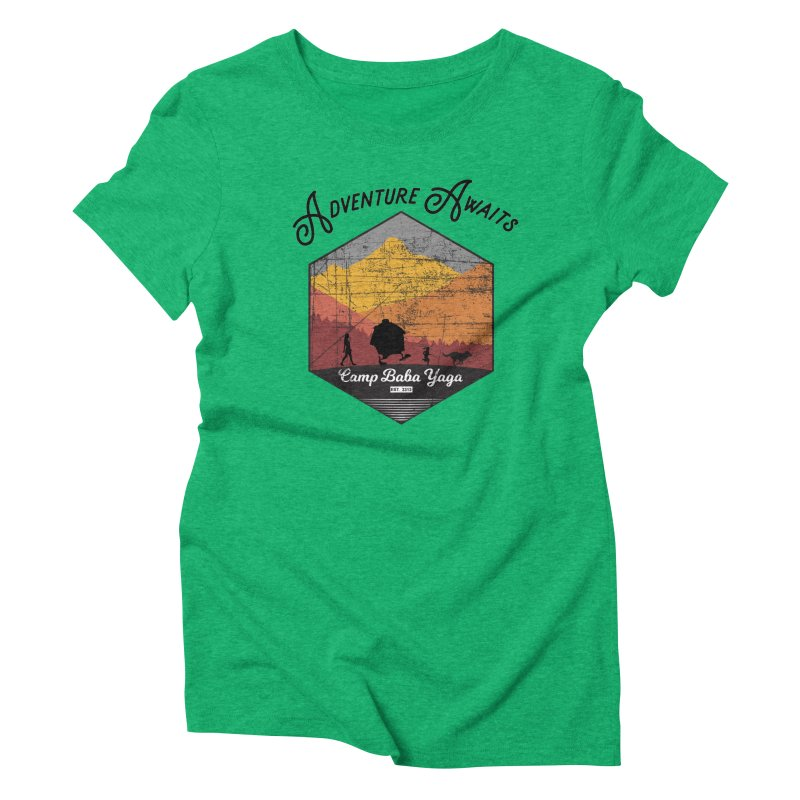 Adventure Awaits - Camp Baba Yaga - Herald's of Summer's Return Edition Women's T-Shirt by Fantastic Worlds Podcast  Shop