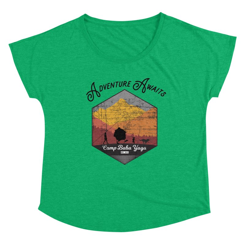 Adventure Awaits - Camp Baba Yaga - Herald's of Summer's Return Edition Women's Dolman Scoop Neck by Fantastic Worlds Podcast  Shop