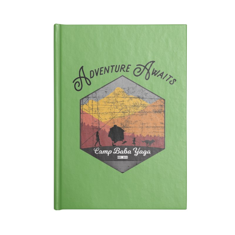 Adventure Awaits - Camp Baba Yaga - Herald's of Summer's Return Edition Accessories Lined Journal Notebook by Fantastic Worlds Podcast  Shop