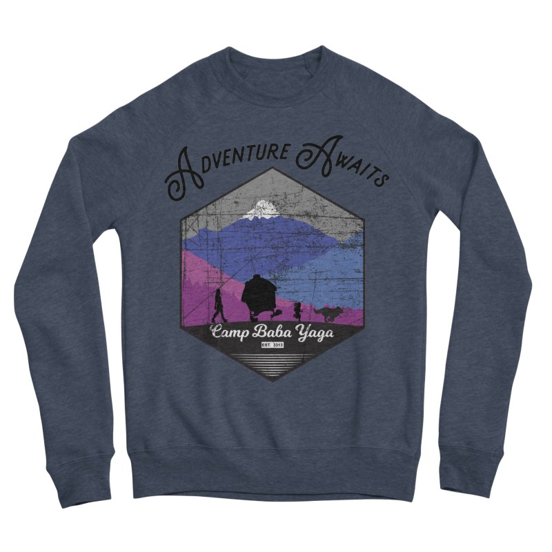 Adventure Awaits - Camp Baba Yaga - Winter Witch Edition Women's Sponge Fleece Sweatshirt by Fantastic Worlds Podcast  Shop