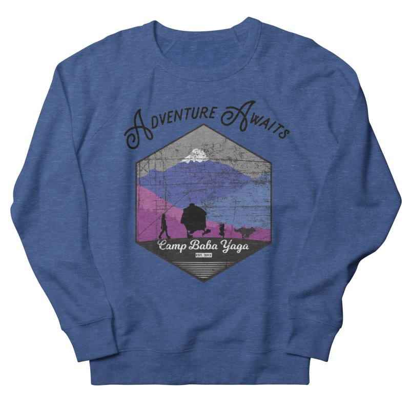 Adventure Awaits - Camp Baba Yaga - Winter Witch Edition Men's French Terry Sweatshirt by Fantastic Worlds Podcast  Shop