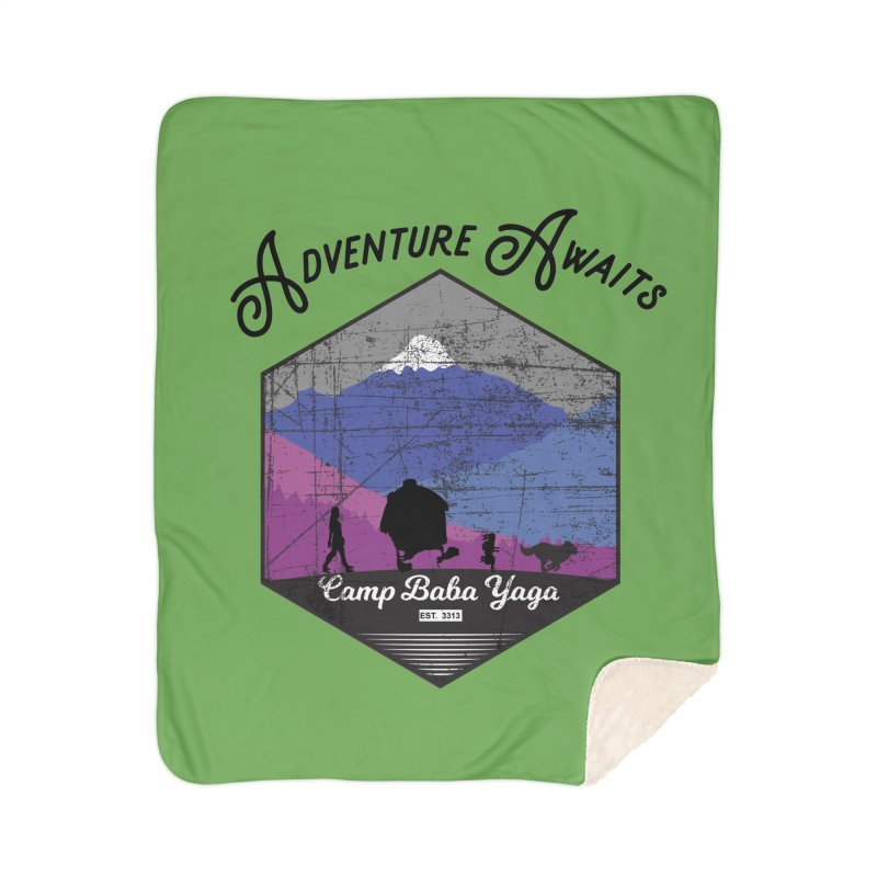 Adventure Awaits - Camp Baba Yaga - Winter Witch Edition Home Sherpa Blanket Blanket by Fantastic Worlds Podcast  Shop