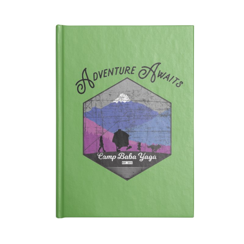 Adventure Awaits - Camp Baba Yaga - Winter Witch Edition Accessories Lined Journal Notebook by Fantastic Worlds Podcast  Shop