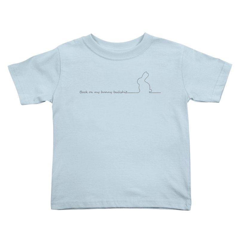 Andromeda - Bunny Bullshit Kids Toddler T-Shirt by Fantastic Worlds Podcast  Shop