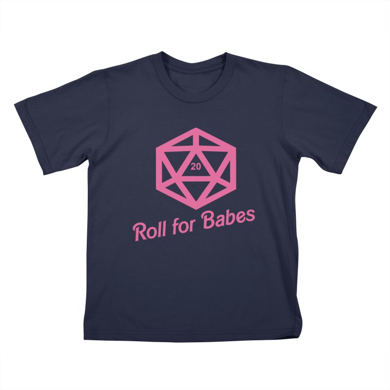 Roll for Babes Kids T-Shirt by Fantastic Worlds Podcast  Shop