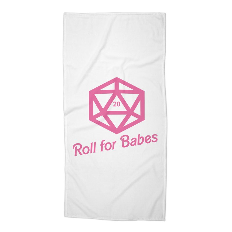 Roll for Babes Accessories Beach Towel by fantastic worlds pod's Artist Shop