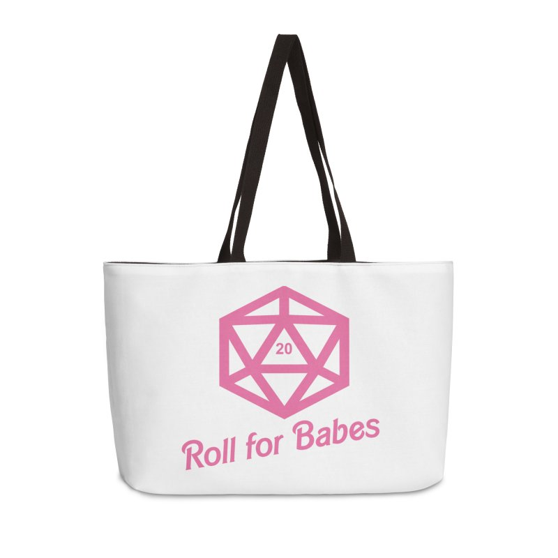 Roll for Babes Accessories Weekender Bag Bag by fantastic worlds pod's Artist Shop