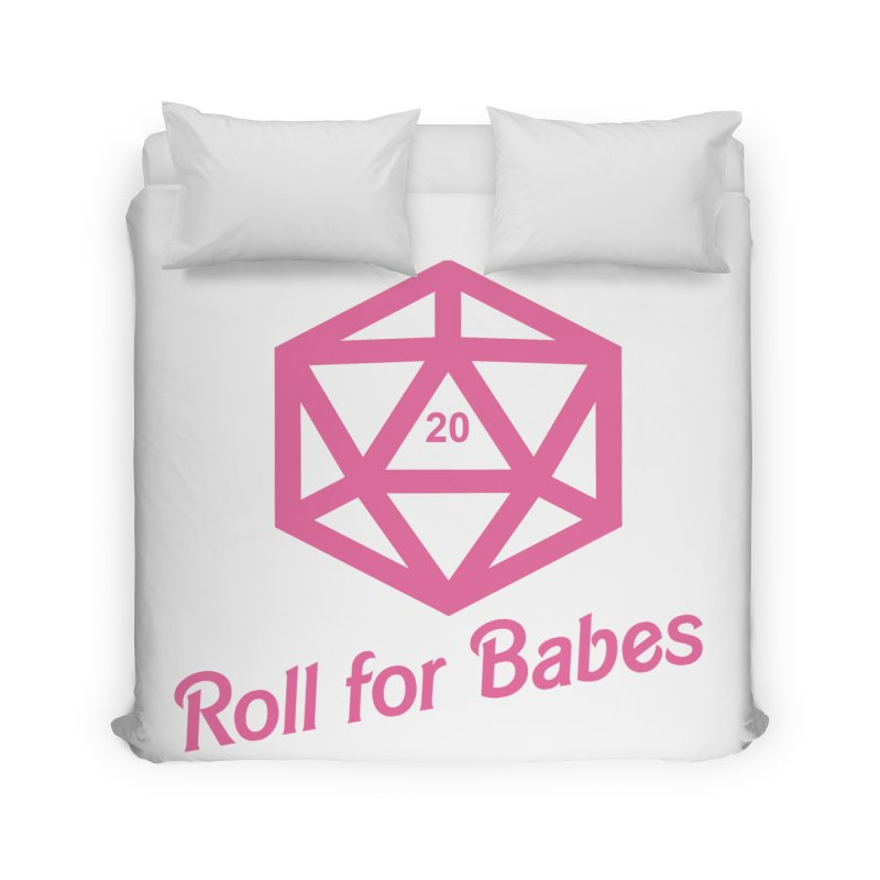 Roll for Babes Home Duvet by Fantastic Worlds Podcast  Shop