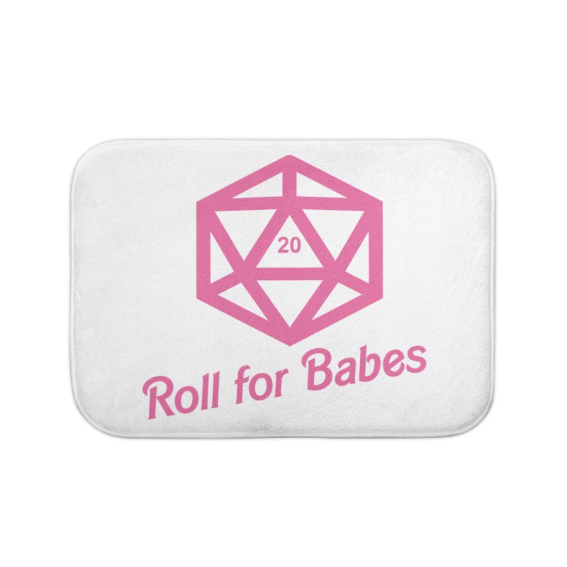 Roll for Babes Home Bath Mat by Fantastic Worlds Podcast  Shop
