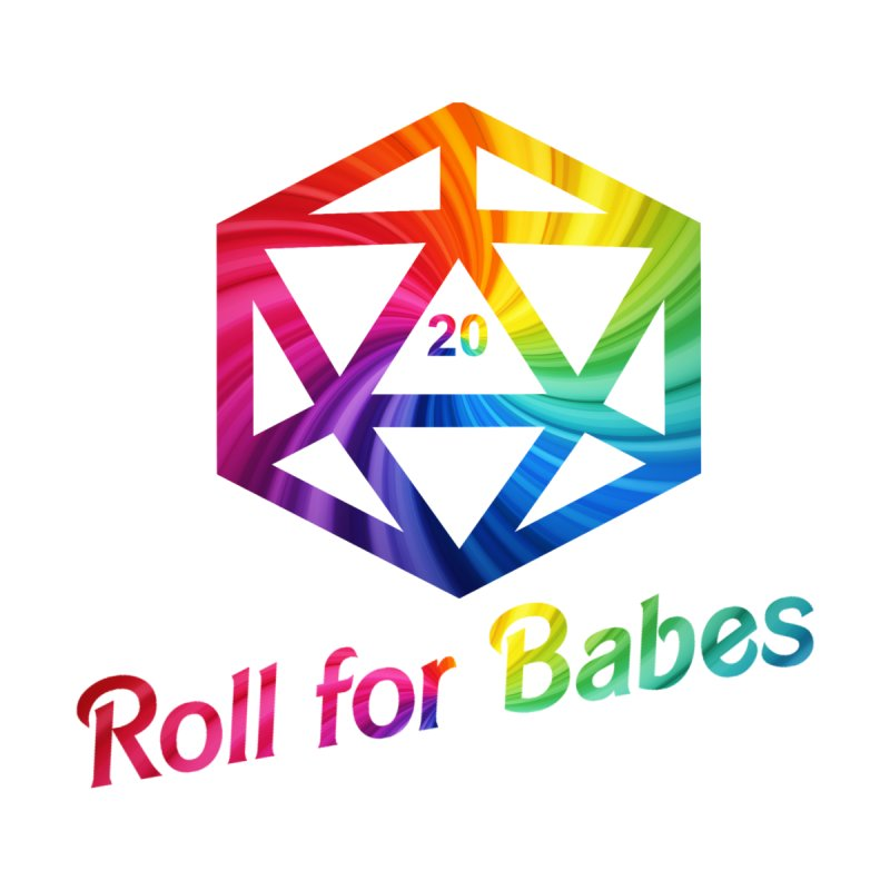 Roll for Babes - Rainbow Men's T-Shirt by Fantastic Worlds Podcast  Shop