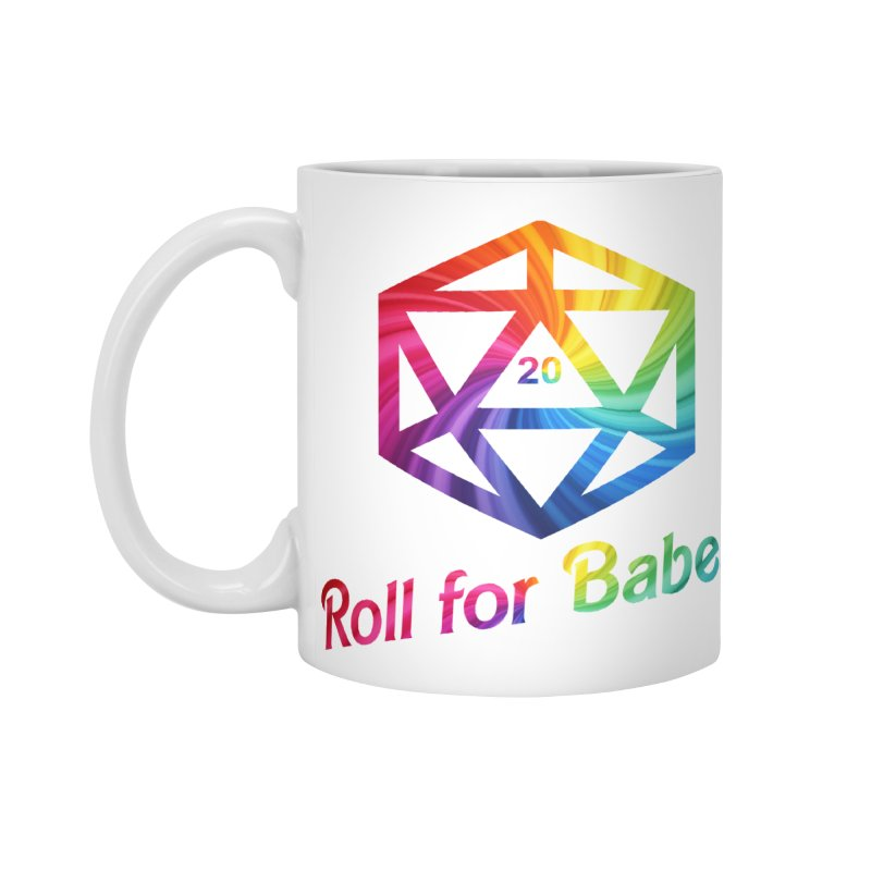 Roll for Babes - Rainbow Accessories Standard Mug by fantastic worlds pod's Artist Shop