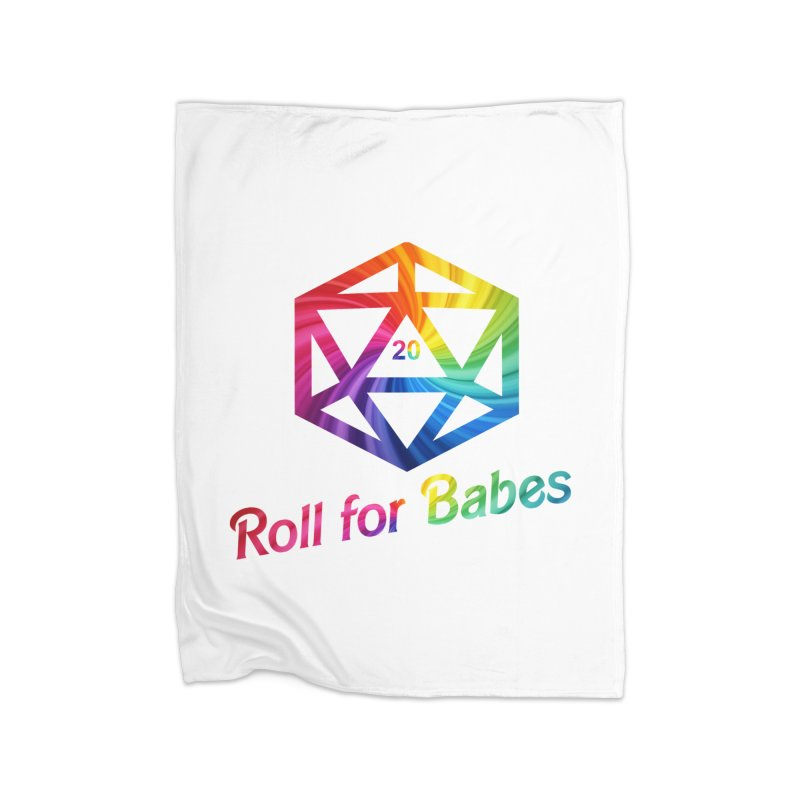 Roll for Babes - Rainbow Home Fleece Blanket Blanket by fantastic worlds pod's Artist Shop