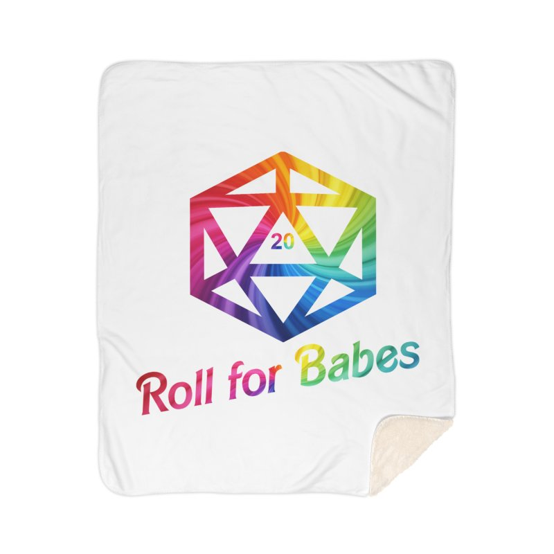 Roll for Babes - Rainbow Home Sherpa Blanket Blanket by fantastic worlds pod's Artist Shop