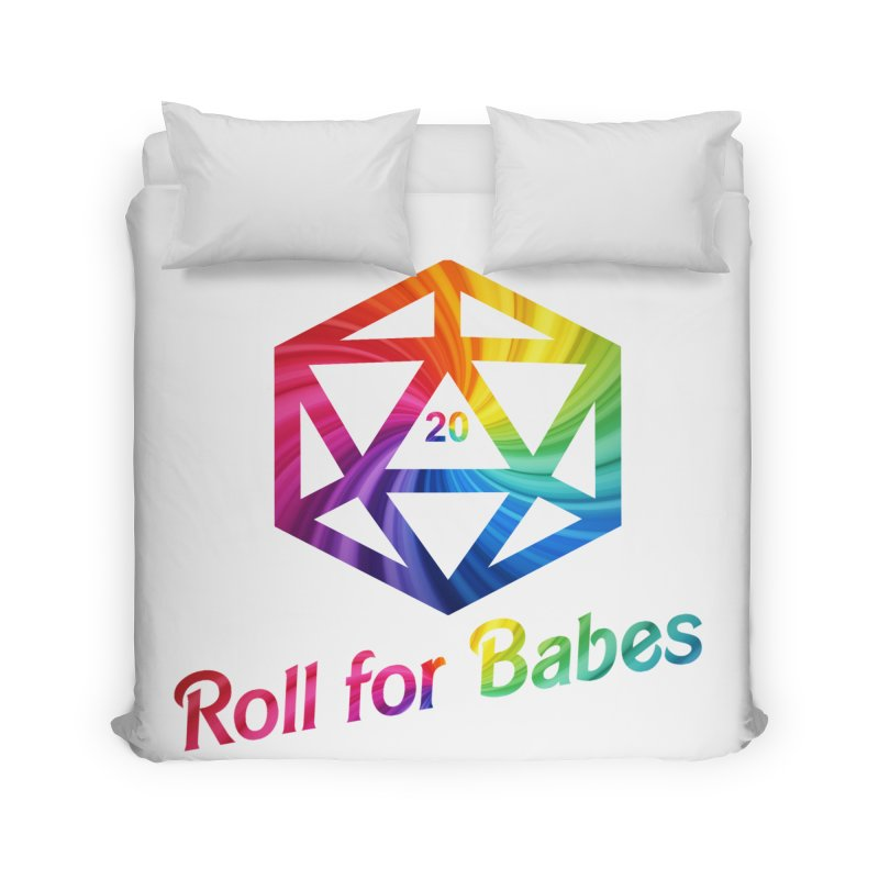 Roll for Babes - Rainbow Home Duvet by Fantastic Worlds Podcast  Shop