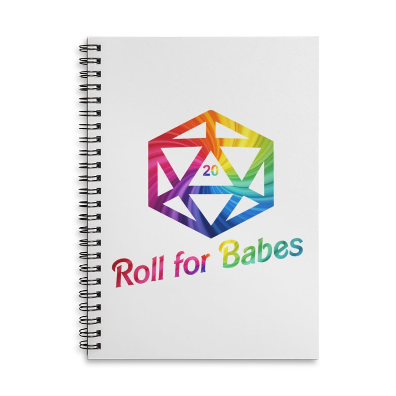 Roll for Babes - Rainbow Accessories Lined Spiral Notebook by fantastic worlds pod's Artist Shop