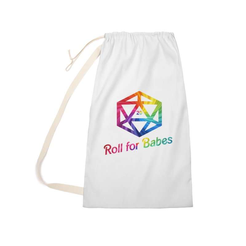 Roll for Babes - Rainbow Accessories Laundry Bag Bag by fantastic worlds pod's Artist Shop