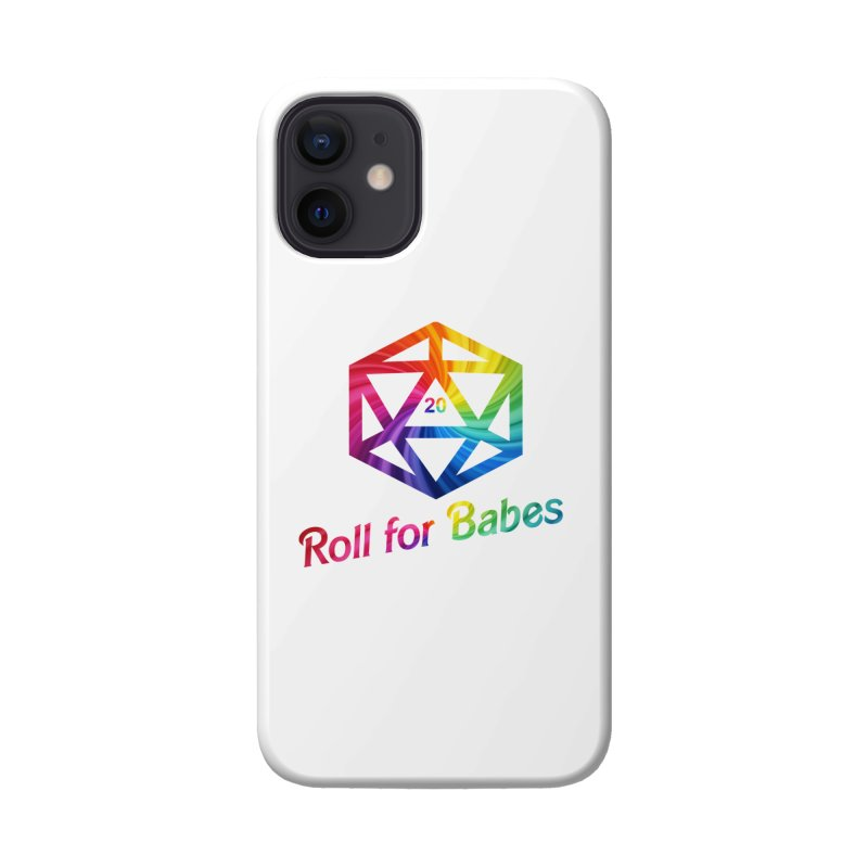 Roll for Babes - Rainbow Accessories Phone Case by Fantastic Worlds Podcast  Shop