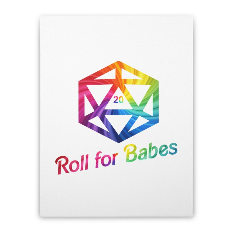 Roll for Babes - Rainbow Home Stretched Canvas by Fantastic Worlds Podcast  Shop