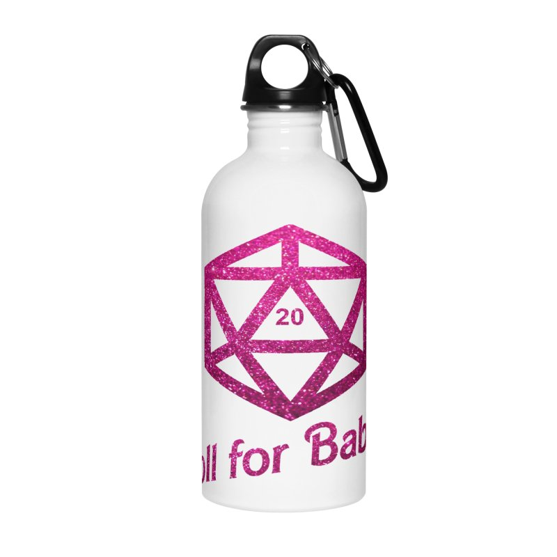 Roll for Babes - Glitter Accessories Water Bottle by fantastic worlds pod's Artist Shop