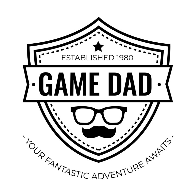 Game Dad - Black   by fantasticworldspod's Artist Shop