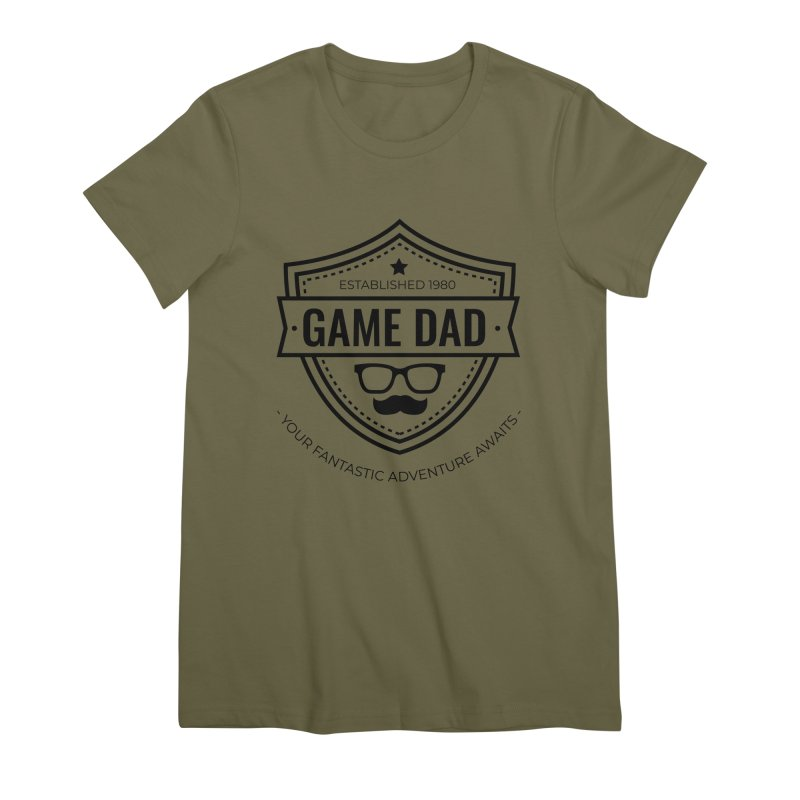 Game Dad - Black Women's Premium T-Shirt by fantastic worlds pod's Artist Shop