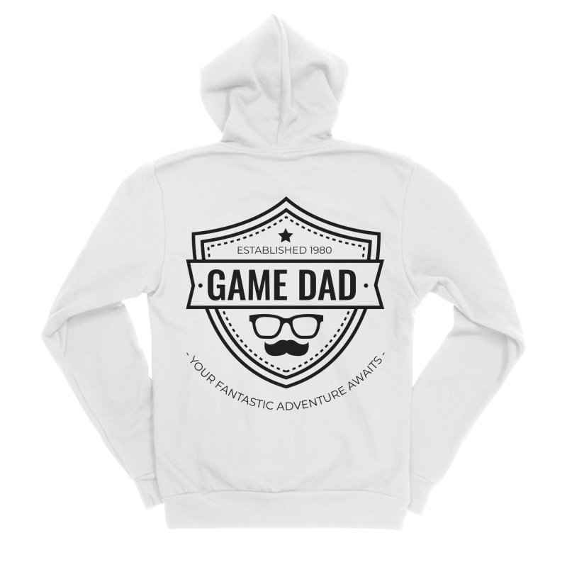 Game Dad - Black Women's Sponge Fleece Zip-Up Hoody by fantastic worlds pod's Artist Shop