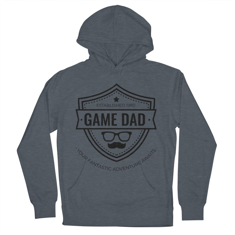 Game Dad - Black Men's French Terry Pullover Hoody by fantastic worlds pod's Artist Shop