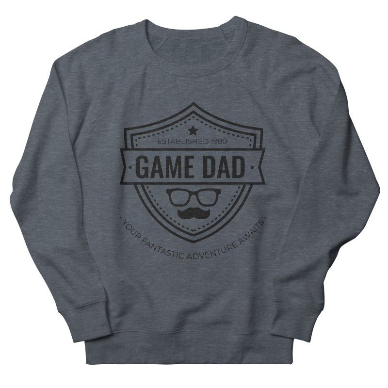 Game Dad - Black Women's French Terry Sweatshirt by fantastic worlds pod's Artist Shop