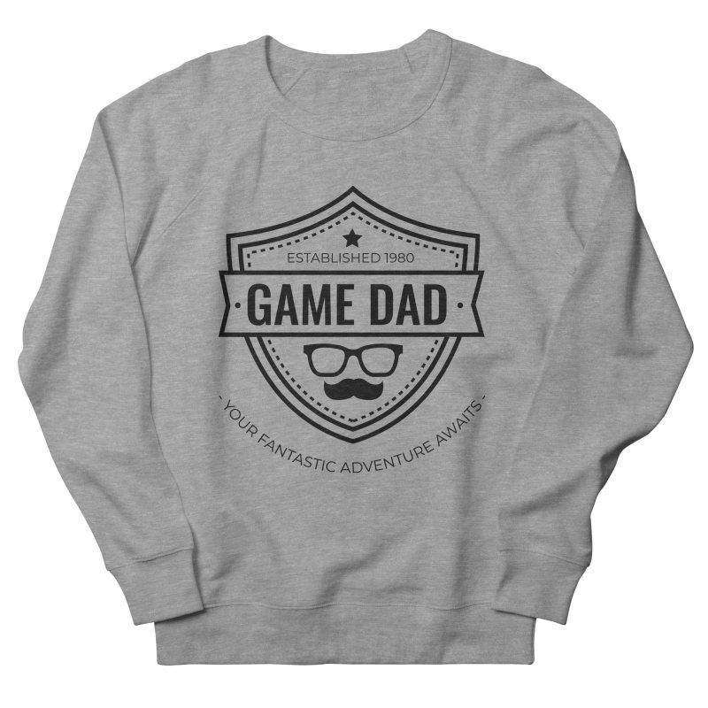 Game Dad - Black Men's French Terry Sweatshirt by fantastic worlds pod's Artist Shop