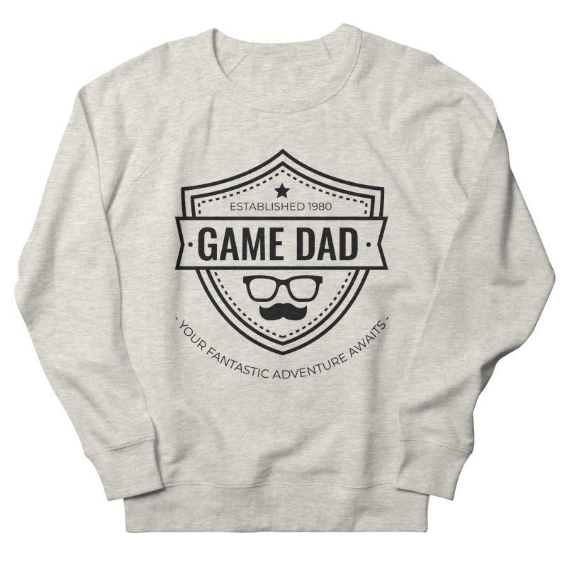 Game Dad - Black Men's French Terry Sweatshirt by fantastic worlds pod's Artist Shop