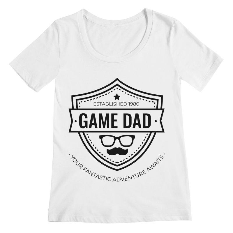 Game Dad - Black Women's Regular Scoop Neck by fantastic worlds pod's Artist Shop
