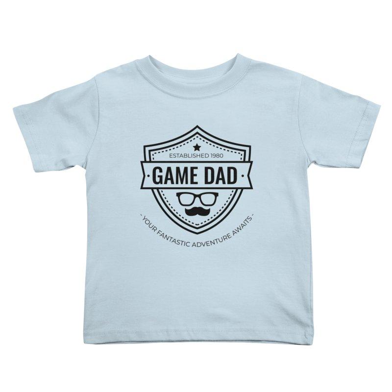 Game Dad - Black Kids Toddler T-Shirt by fantastic worlds pod's Artist Shop