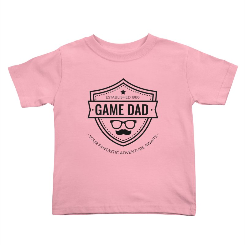 Game Dad - Black Kids Toddler T-Shirt by fantastic worlds pod's Artist Shop