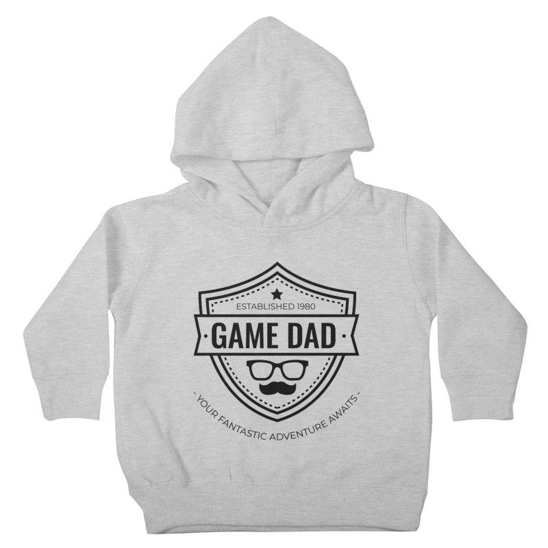 Game Dad - Black Kids Toddler Pullover Hoody by fantasticworldspod's Artist Shop
