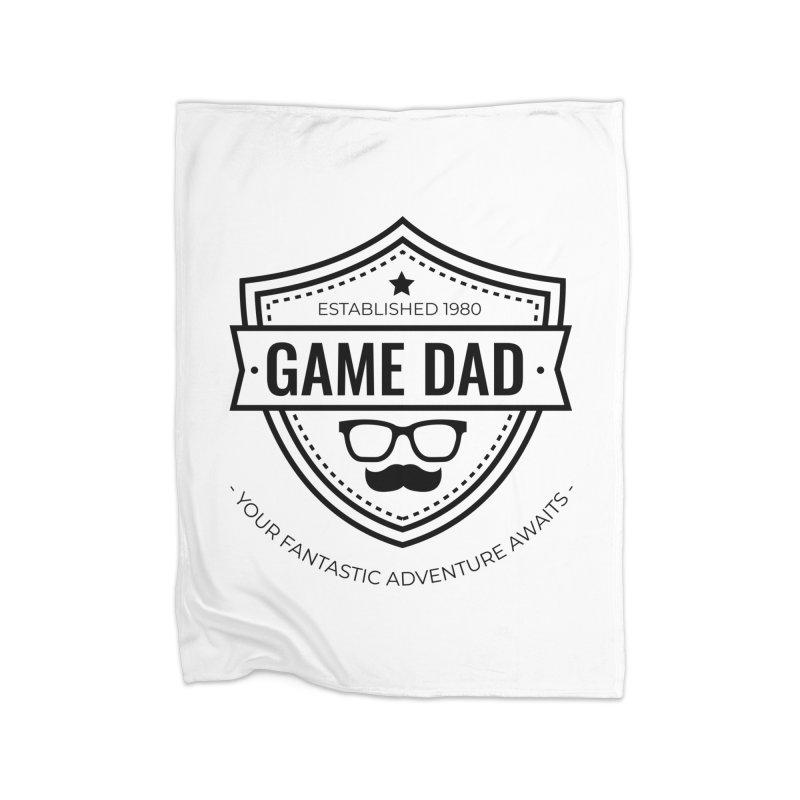 Game Dad - Black Home Fleece Blanket Blanket by fantastic worlds pod's Artist Shop