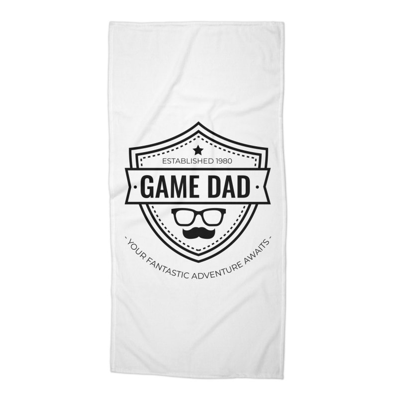 Game Dad - Black Accessories Beach Towel by fantastic worlds pod's Artist Shop