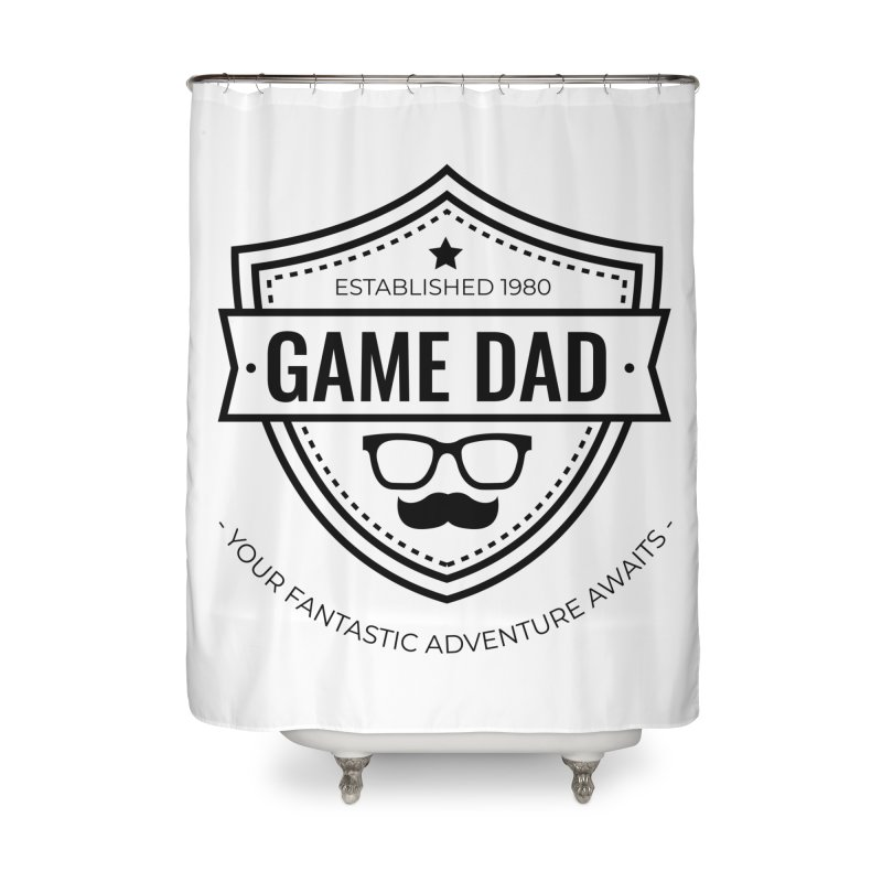 Game Dad - Black Home Shower Curtain by fantastic worlds pod's Artist Shop