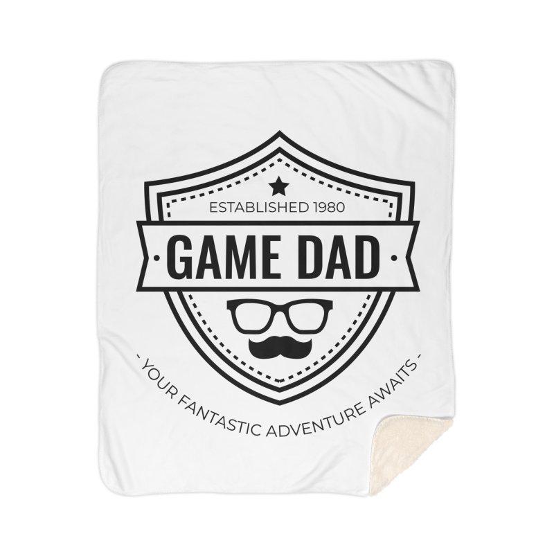 Game Dad - Black Home Sherpa Blanket Blanket by fantastic worlds pod's Artist Shop