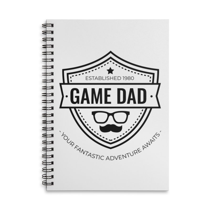 Game Dad - Black Accessories Lined Spiral Notebook by fantastic worlds pod's Artist Shop