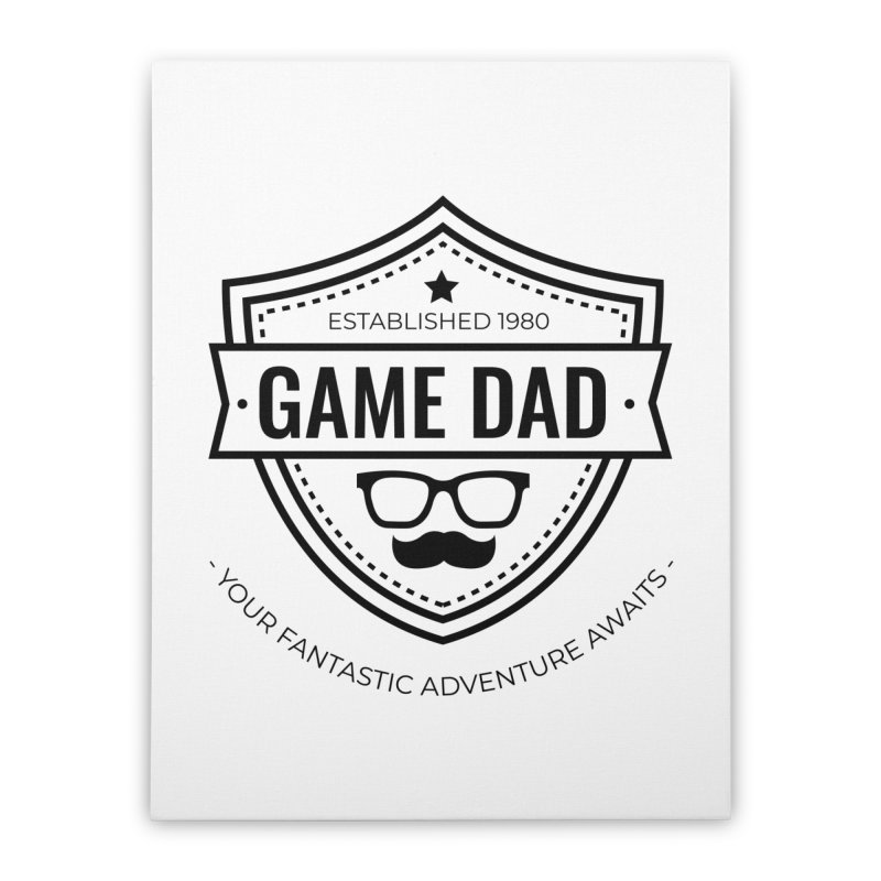 Game Dad - Black Home Stretched Canvas by fantastic worlds pod's Artist Shop