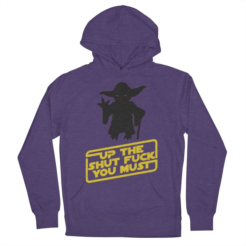Star Wars Yoda Shut Up Women's Pullover Hoody by Game Of Thrones and others Collection