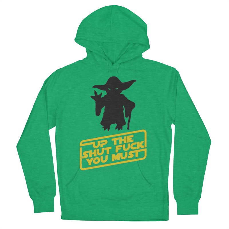 Star Wars Yoda Shut Up Men's Pullover Hoody by Game Of Thrones and others Collection