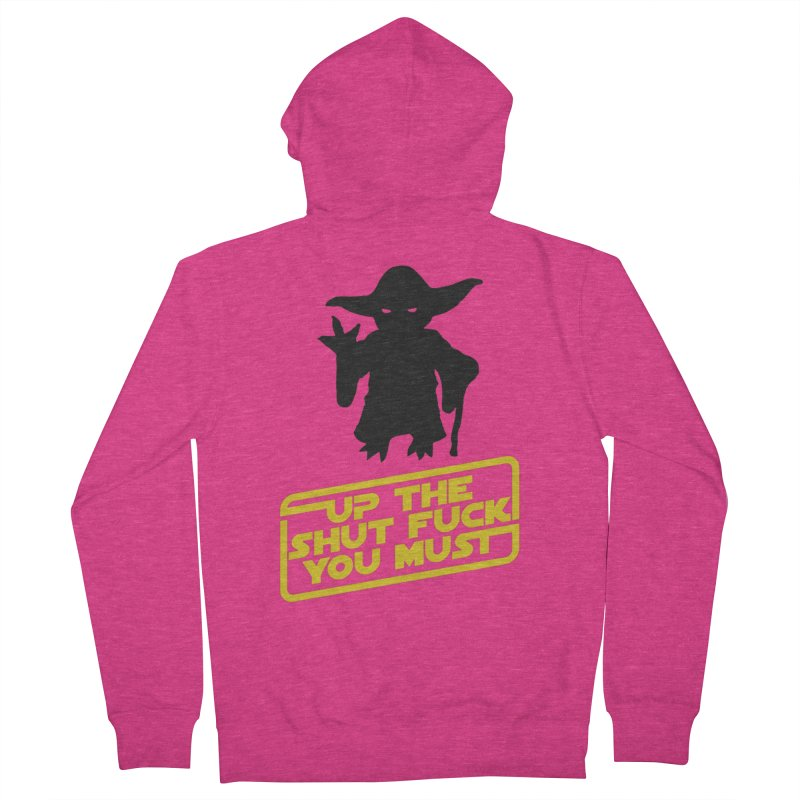 Star Wars Yoda Shut Up Women's Zip-Up Hoody by Game Of Thrones and others Collection
